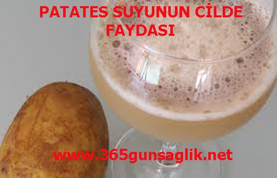 PATATES SUYUNUN CİLDE FAYDASI