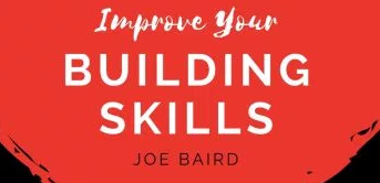 Improve your skills... by Joe Baird