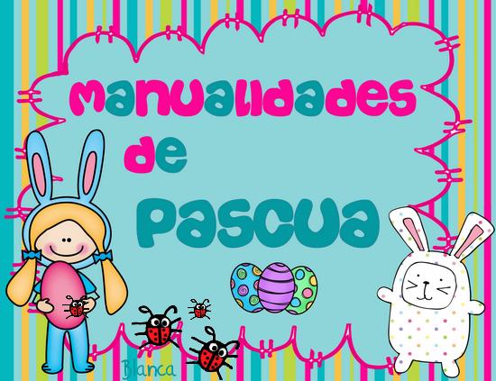 Actividades para educaci n infantil manualidades de for Manualidades pascua