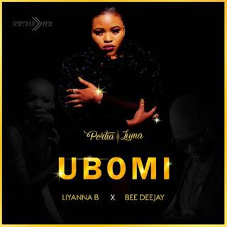 Portia Luma feat Liyanna B & Bee Deejay - Ubomi