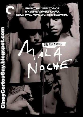 Mala Noche - Bad Night - Película - 1985 - Gus Van Sant