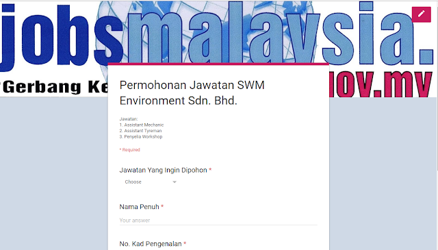 Permohonan Jawatan Assistant Mechanic, Assistant Tyreman dan Penyelia Workshop di SWM Environment