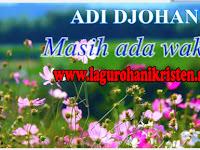 Download Lagu Masih Ada Waktu - Adi Djohan (Afi Junior)