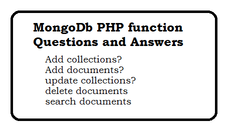 MongoDb PHP functions Questions and Answers