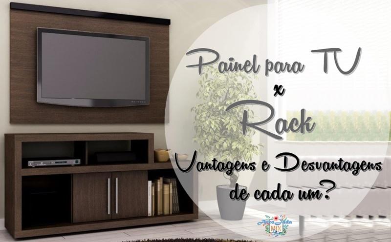 Painel para TV x Rack - Saiba Quais as Vantagens e Desvantagens de Cada um