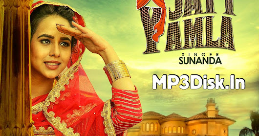 Jatt Yamla Sunanda Sharma Mp3 Download