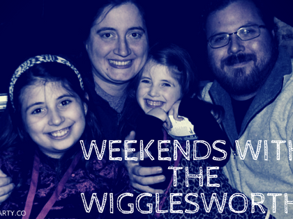 Weekends with the WIgglesworths- Weekend Update