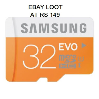 Ebay Loot Samsung EVO 32 GB Class 10 Memory Card at Just Rs. 149