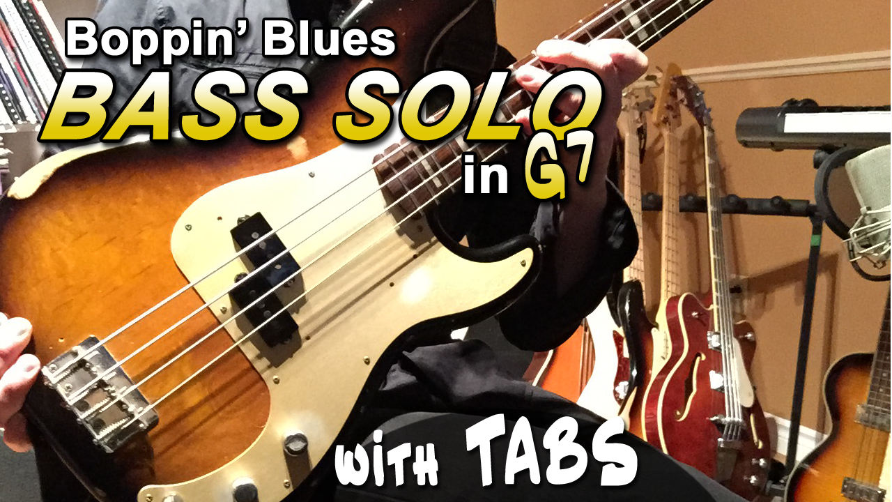 Blues Bass Solo for a Boppin' Blues in G - Video + TABS | Bass
