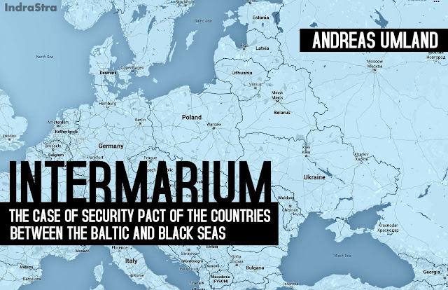 FEATURED | Intermarium: The Case for Security Pact of the Countries between the Baltic and Black Seas
