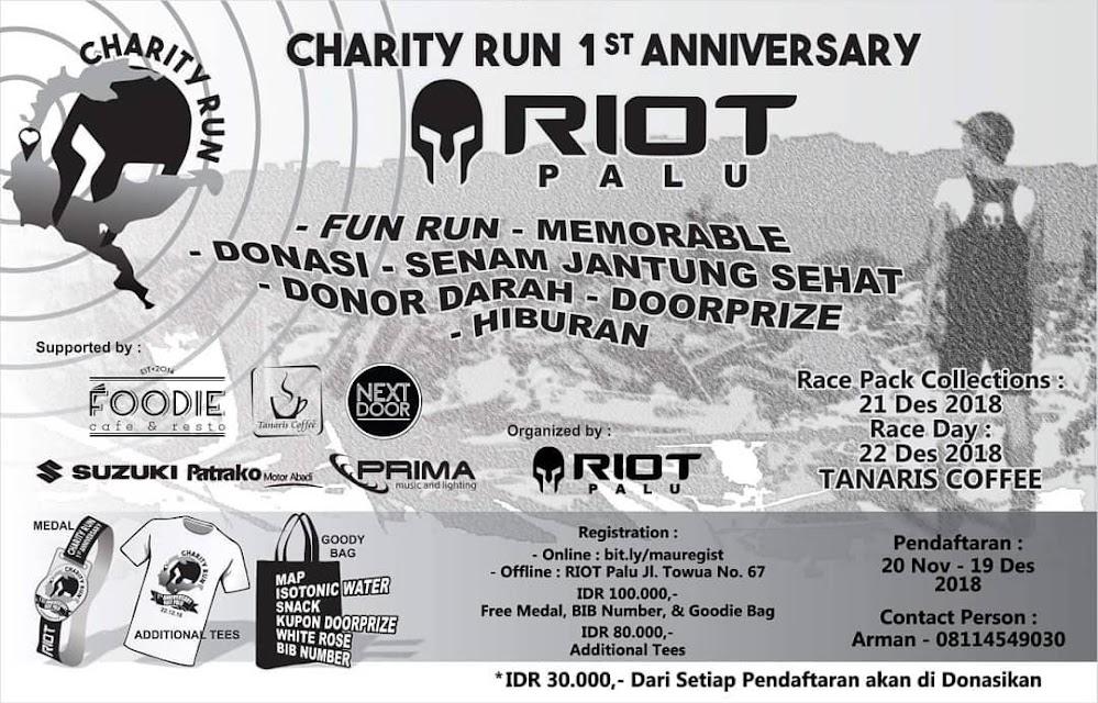 Riot Palu Charity Run - 1st Anniversary • 2018