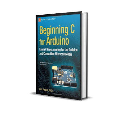FREE E-BOOK Beginning C for Arduino: Learn C programming for the Arduino
