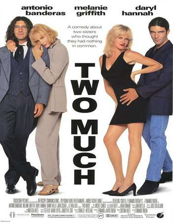 Poster Of Two Much 1996 Dual Audio 140MB BRRip HEVC Mobile Free Download Watch Online downloadhub.net