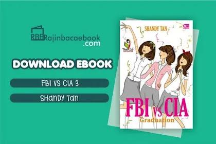 Download Novel FBI vs CIA #3 : Graduation by Shandy Tan Pdf