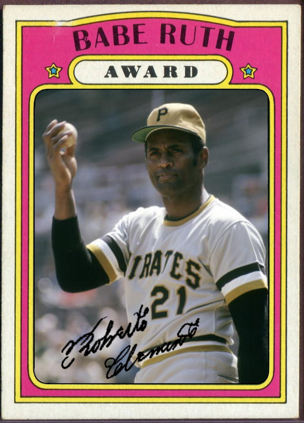 Cards That Never Were 1972 Topps Babe Ruth Award Roberto