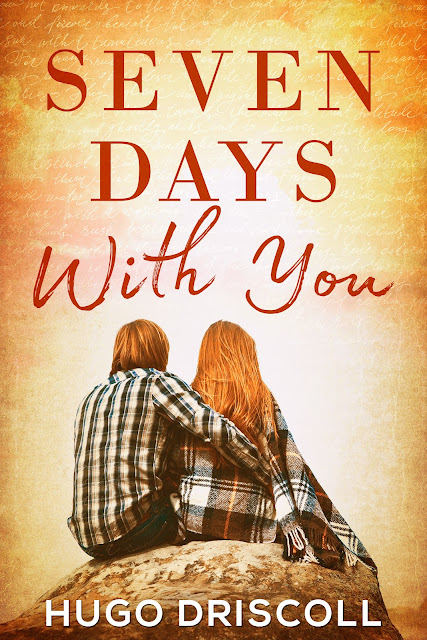 Seven Days with You by Hugo Driscoll