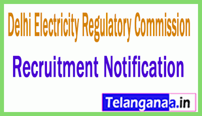 Delhi Electricity Regulatory Commission DERC Recruitment Notification