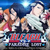 Novo trailer do game: Bleach Paradise Lost (Mobile) e Sorteio dos 8 Mil Inscritos do Canal Omega Play