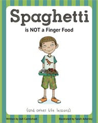 https://www.amazon.com/Spaghetti-Not-Finger-Food-lessons/dp/1939775035