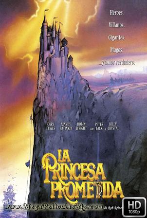 La Princesa Prometida [1080p] [Latino-Ingles] [MEGA]