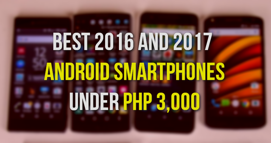 Best Android Smartphones Below Php 3,000