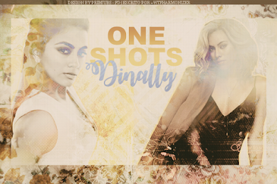 CF: One-Shots Dinally ( MommyTigress/ wtfharmonizer_)