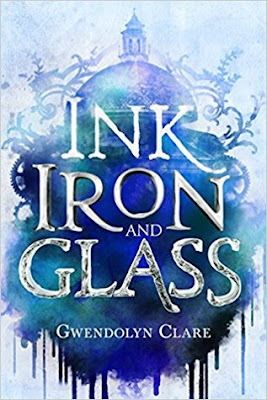 Ink Iron and Glass February