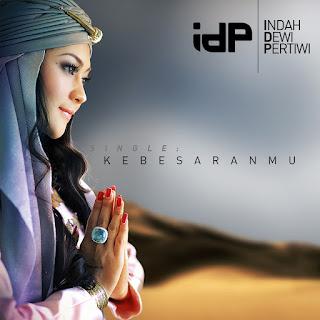 Indah Dewi Pertiwi - KebesaranMu on iTunes