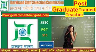 JSSC Recruitment 2017 Apply For Jharkhand SSC 513 PGT Teachers Vacancy