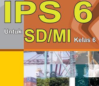 Materi Pelajaran IPS Dan Buku Referensi IPS Kelas 6 SD/MI