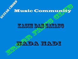 Chord Gitar Nada Nadi | Kasih Dan Sayang