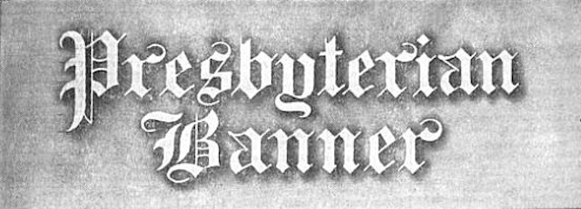 Pittsburgh Presbyterian Banner Newspaper
