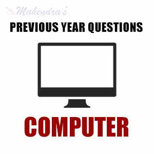 Previous Year Computer Questions | 15.07.2017