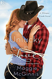 Unlucky in Love: A Whisper Creek Novel by Maggie McGinnis
