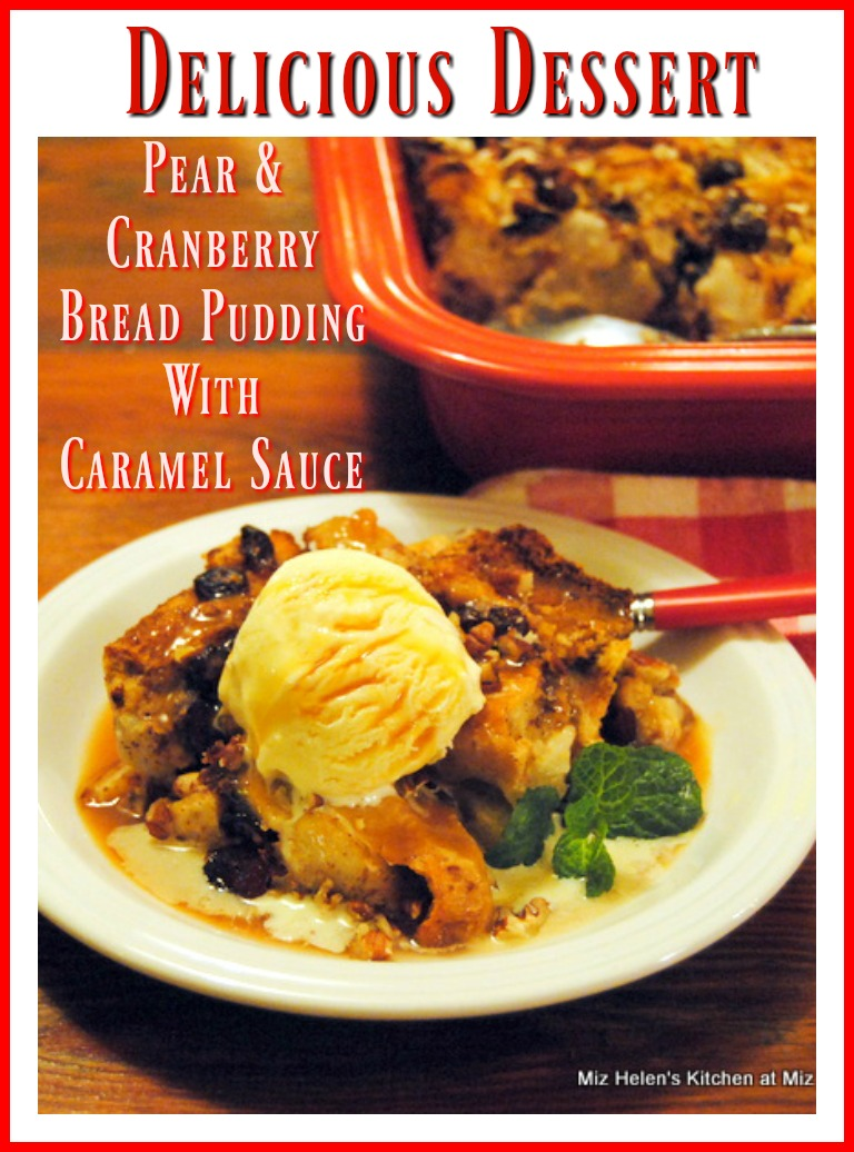 Pear and Cranberry Bread Pudding with Caramel Sauce