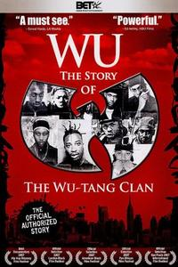 Poster Wu: The Story of the Wu-Tang Clan