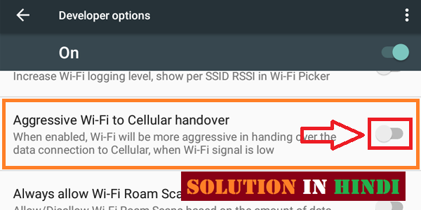 developer options tips and tricks aggressive wi-fi to cellular handover enable