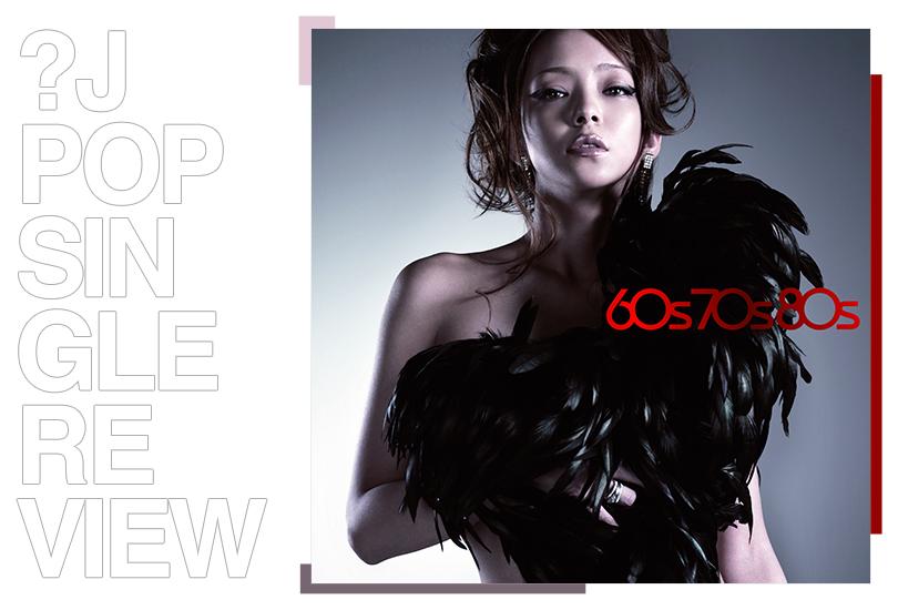 Single review: Namie Amuro - 60s 70s 80s