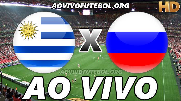 Assistir Uruguai x Rússia Ao Vivo HD