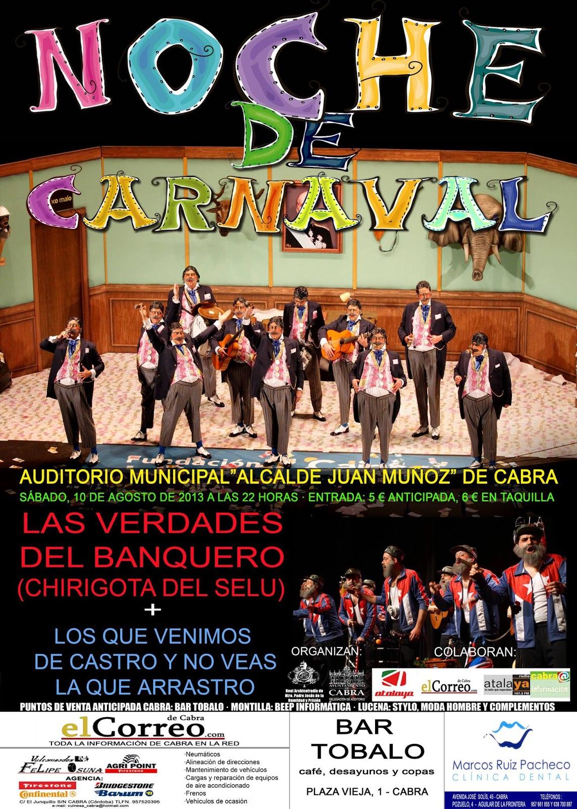 Archicofradía De Nuestro Padre Jesús Preso Cabra Noche De Carnaval Sábado 10 De Agosto 22 00h Auditorio Municipal Alcalde Juan Muñoz Cabra