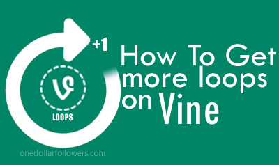 Vine Loops