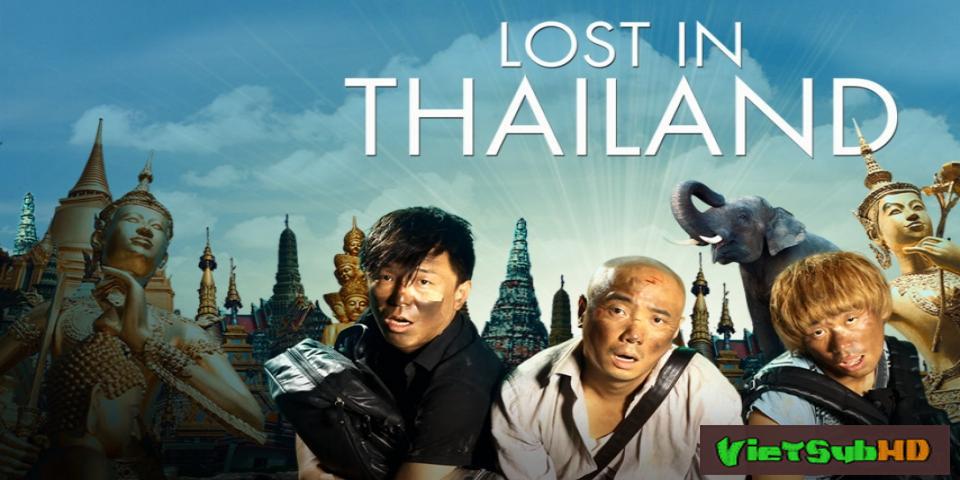 Phim Lạc Lối Ở Thái Lan VietSub HD | Lost 2: Lost in Thailand 2012