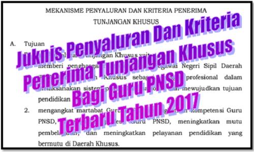 Download Juknis Penyaluran Dan Kriteria Penerima Tunjangan Khusus Bagi Guru PNSD