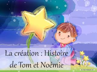 HISTOIRE DE « TOM ET NOEMIE » LE MONDE EST SI BEAU