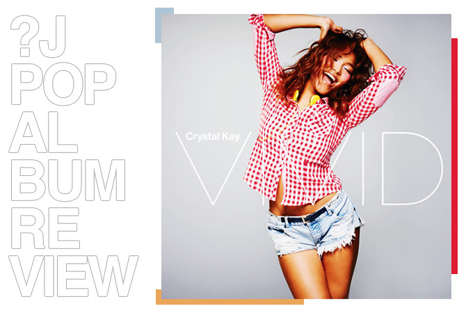 Album review: Crystal Kay - Vivid | Random J Pop