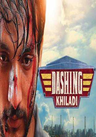 Dashing Khiladi 2 2019 Hindi Dubbed Movie Download HDRip 720p