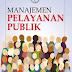 """Review Buku """"Manajemen Pelayanan Publik"""" oleh : Idealisa Aprisiyahudin"""