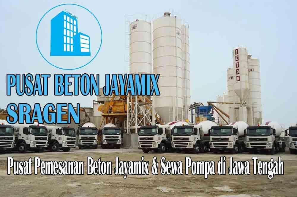 HARGA BETON JAYAMIX SRAGEN JAWA TENGAH PER M3 TERBARU 2020