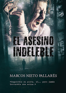 El asesino indeleble de Marcos Nieto Pallarés
