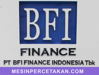 Kredit Mesin Cetak BFI FINANCE